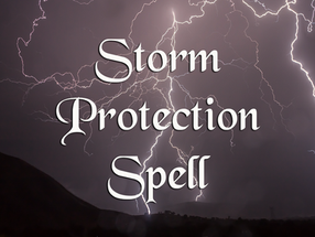 Storm Protection Spell | Pagan's Witchy Corner