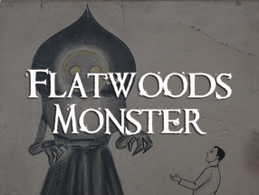 Flatwoods Monster | Cryptids of West Virginia
