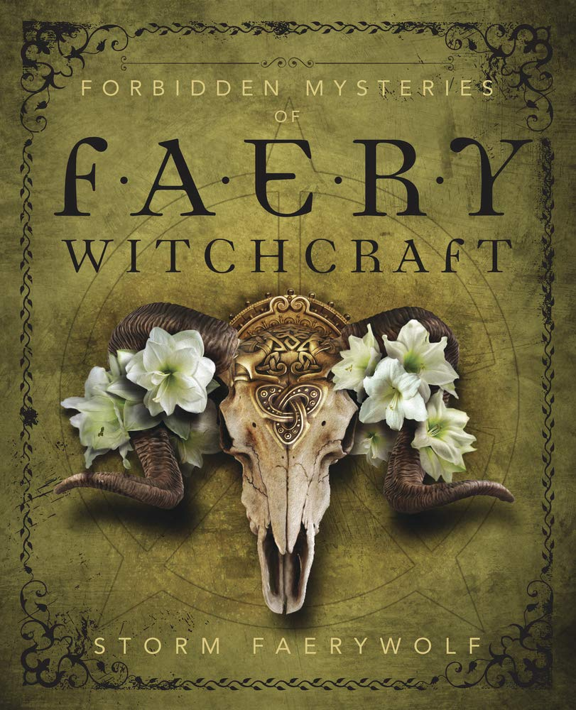 Forbidden Mysteries of Faery Witchcraft | A Review