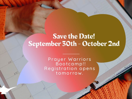 Prayer Warriors Bootcamp! This event will grow your intimacy, identity and authority in Christ.