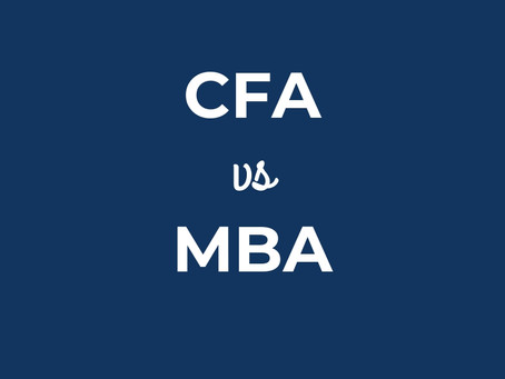 Should I do a CFA or an MBA?