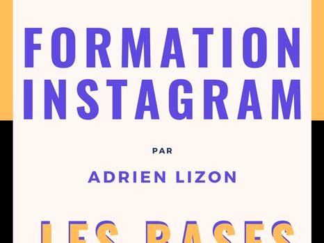 ✅ Instagram : Les Bases SolidesFormation réalisée en audio et en vidéo !