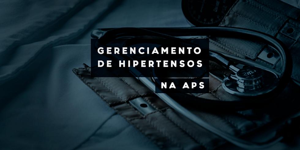 GERENCIAMENTO DE HIPERTENSOS na APS
