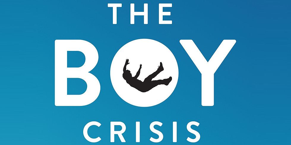 The Boy Crisis: A Community Book Discussion and Seminar