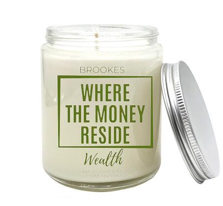 WHERE THE MONEY RESIDE