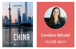 Doing Business in China (Caroline Bérubé)