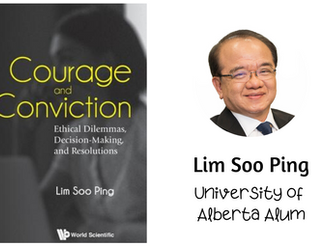 Courage and Conviction: Ethical Dilemmas, Decision-Making, and Resolutions (Lim Soo Ping)