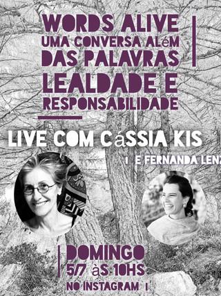 Uma Conversa Além das Palavras: Lealdade e Responsabilidade com Cassia Kis