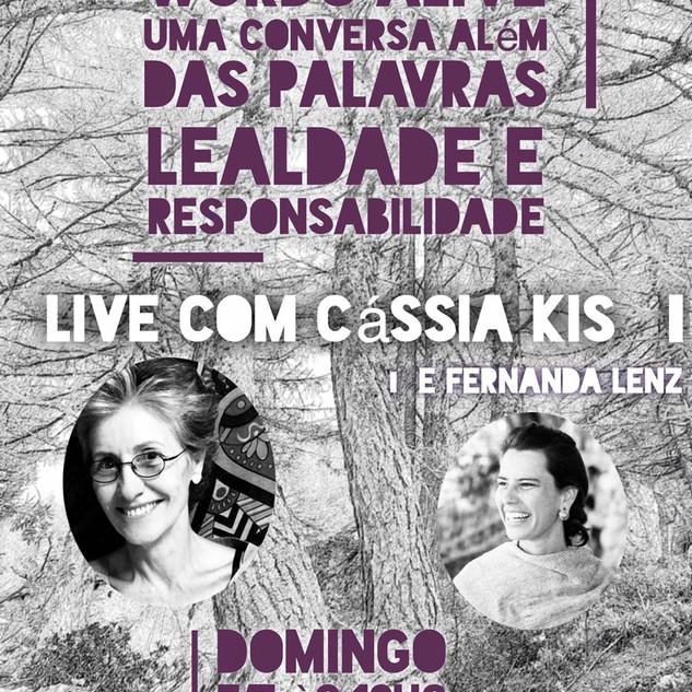 Words Alive - Uma Conversa Além das Palavras: lealdade e responsabilidade Com Cassia Kis