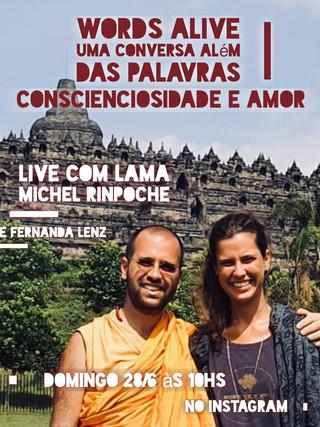 Uma Conversa Além das Palavras: Conscienciosidade e Amor  com Lama Michel Rinpoche