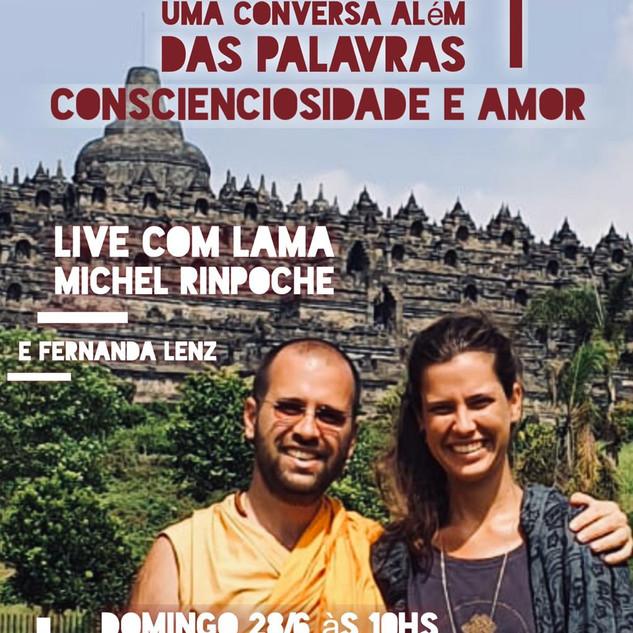 Words Alive - Uma Conversa Além das Palavras: conscienciosidade e amor  Com Lama Michel Rinpoche