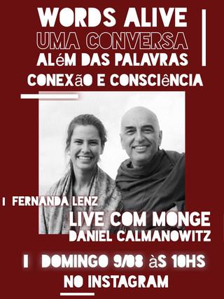 Uma Conversa Além das Palavras: Conexão e Consciência com Monge Daniel Calmanowitz