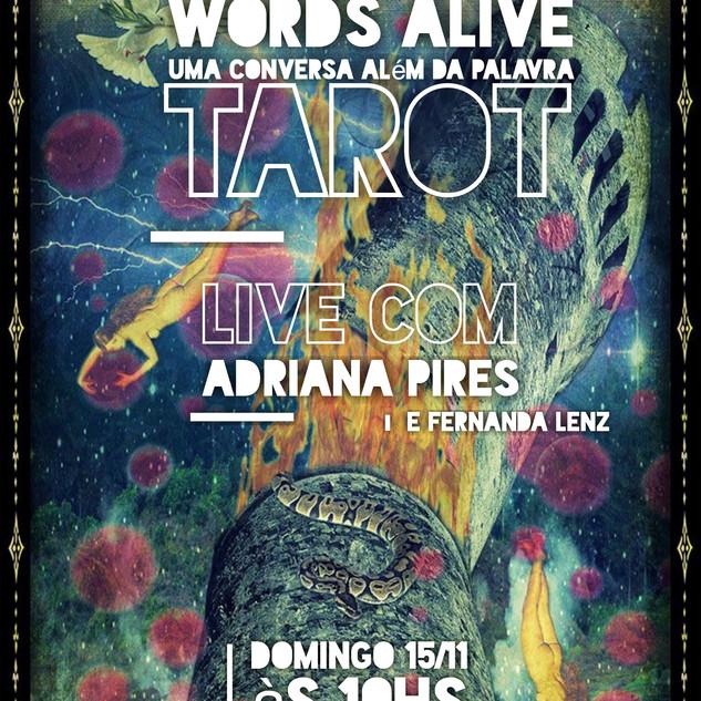 Words Alive - Uma Conversa Além das Palavra: Tarot  Com Adriana Pires