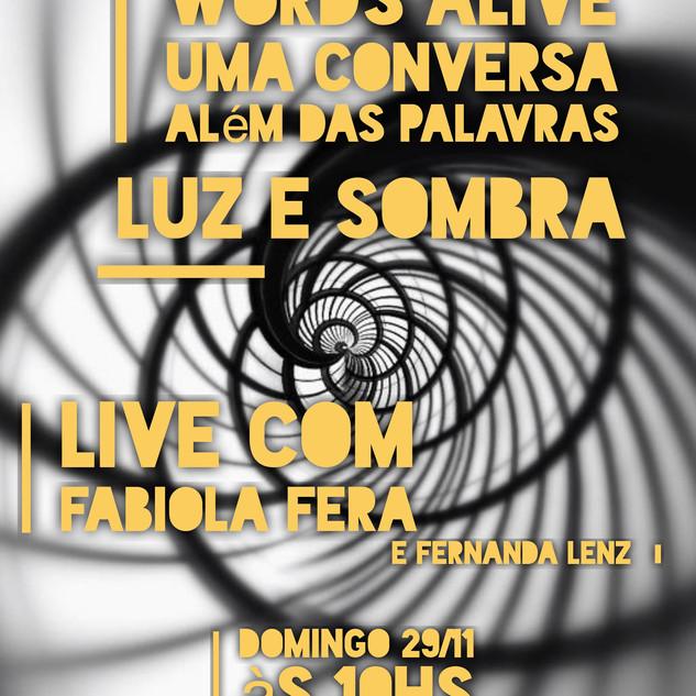 Words Alive - Uma Conversa Além das Palavras: Luz e Sombra Com Fabiola Fera
