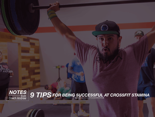 Article 8: 9 Tips for being successful at CrossFit Stamina