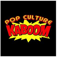 Pop Culture Kaboom
