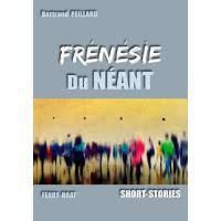 Frénésie du néant, de Bertrand Peillard - Nouvelles réalistes et fantastiques.