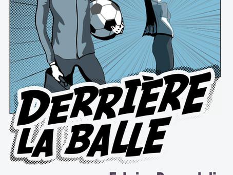 Derrière la balle, de Fabrice Boumahdi - Autobiographie initiatique
