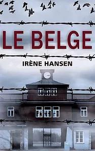 Le Belge, d'Irène Hansen - Biographie historique