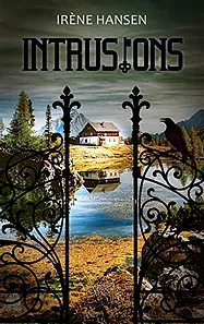 Intrusions, d'Irène Hansen - Autobiographie fantastique