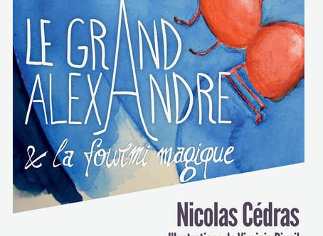 Alexandre et la Fourmi magique, de Nicolas Cédras - Conte aventureux et fantaisiste pour enfants