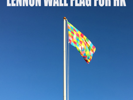 Lennon Wall Flag for Hong Kong 連儂墻旗