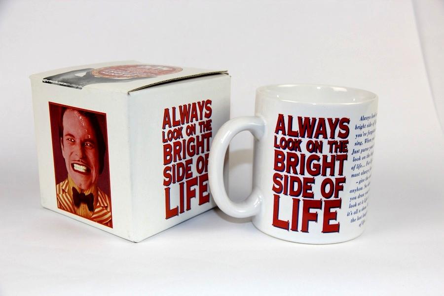 """...Bright Side of Life"" Mug"