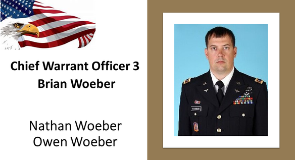 Chief Warrant Officer 3 Brian Woeber, 41: After serving in the Marine Corps Reserve, Brian joined the U.S. Army in 2003 to attend flight school. He graduated Warrant Officer Candidacy School at Fort Rucker, Alabama in 2005 to become an Army aviator. Brian served his country for 14 years until his life was tragically cut short in a helicopter training exercise accident off the coast of Oahu, Hawaii.  He was serving with the 2nd Battalion and the 25th Aviation Regiment. He is survived by his wife, Lori, and three sons. Two of them, Owen age 12, and Nathan, age 15, will are our honored Gold Star Kids laptop recipients.