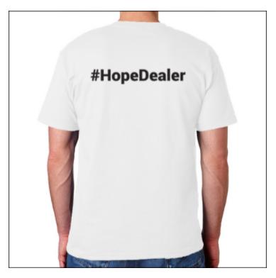 #HopeDealer T-Shirt