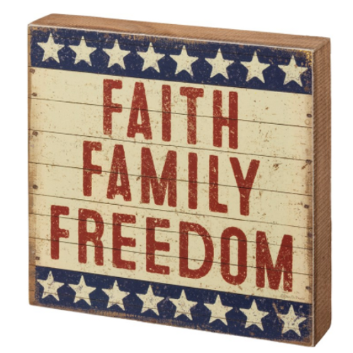 Box Sign - Faith Family Freedom