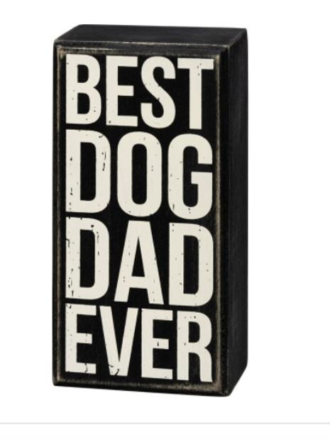 Box Sign - Best Dog Dad Ever