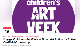 Engage Children's Art Week at Direct Art Action UK Sutton Coldfield Community.png