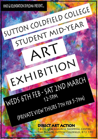 Sutton Coldfield College Student Mid-Year Art Exhibition at Direct Art Action UK