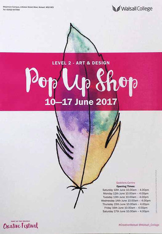"Walsall College Exhibites ""Pop Up Shop"" at DAA."