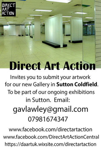 Direct Art Action invites artists to submit new works for our new Gallery and Art Centre in Sutton C