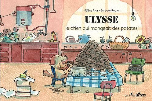 Ulysse, le chien qui mangeait des patates