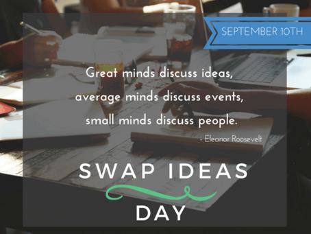 Swap Ideas Day - 10th September