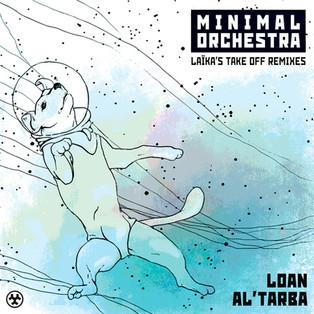 Laïka's Take Off Remixes by Loan & Al'Tarba