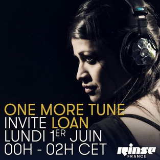 Loan @ Rinse France # One More Tune