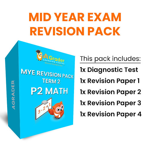 Mid Year Exam Revision Pack - P2 Math (Term 2)
