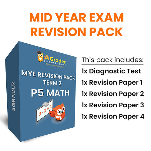 Mid Year Exam Revision Pack - P5 Math (Term 2)