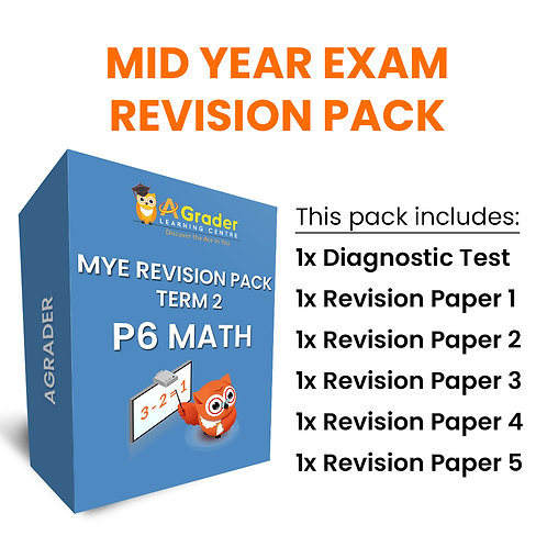 Mid Year Exam Revision Pack - P6 Math (Term 2)