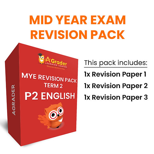 Mid Year Exam Revision Pack - P2 English (Term 2)