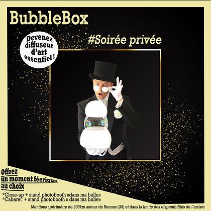 BubbleBox soirée privée