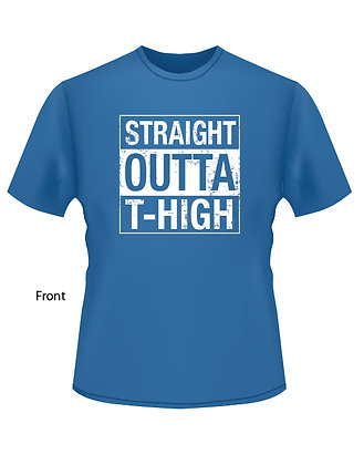 Straight Outta T-High (Wildcat for Life) - BLUE
