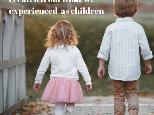 are our current experiences created by our beliefs from our childhood?