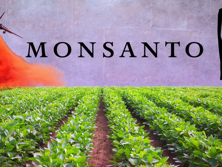 Warfare to Agriculture: A Brief History of Monsanto