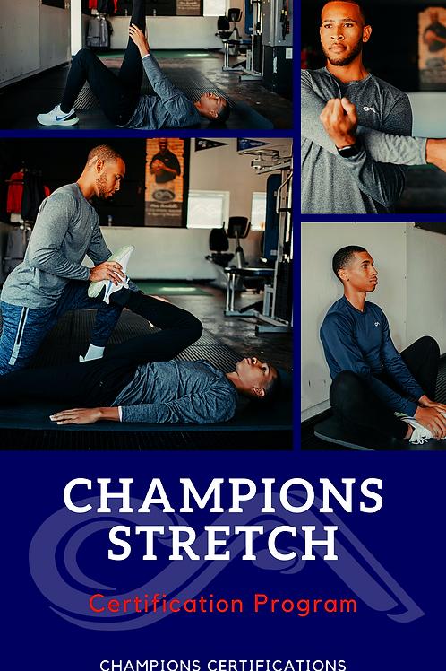 Champions Stretch