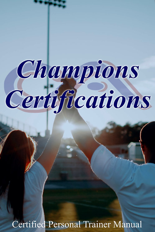 Champions Certified Personal Trainer Program