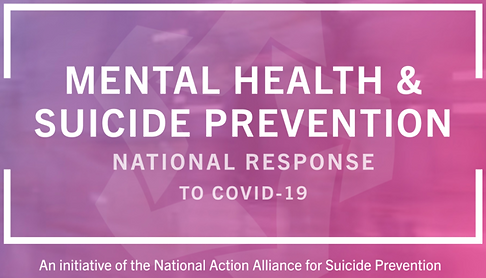 Mental Health & Suicide Prevention National Response to COVID.png